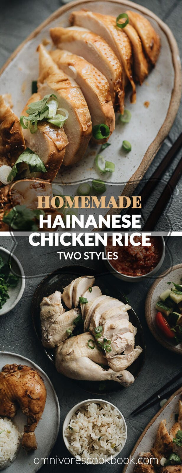 Homemade Hainanese Chicken Rice two ways - the original and the soy sauce version, served with rice, soup, and a salad.