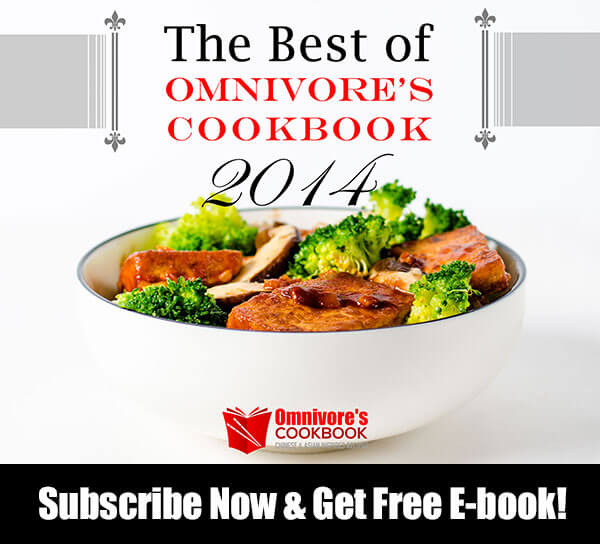 Subscribe Omnivore's Cookbook and Get Free E-Book | omnivorescookbook.com