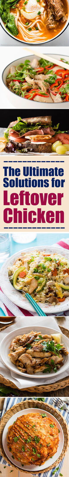 The Ultimate Solutions for Leftover Chicken | omnivorescookbook.com