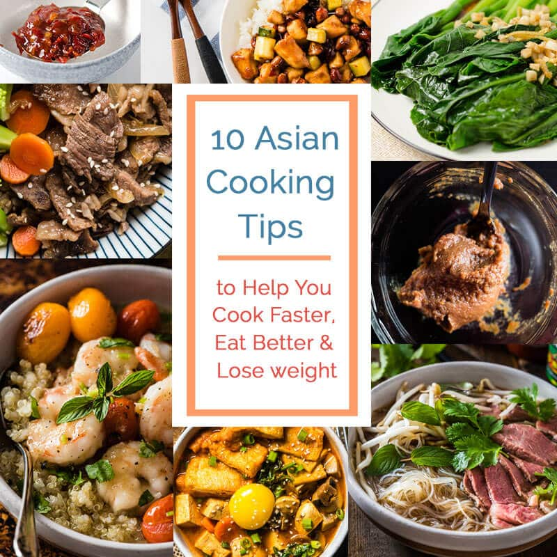 10 Asian Cooking Tips to Help You Cook Faster, Eat Better & Lose weight  Omnivore's Cookbook