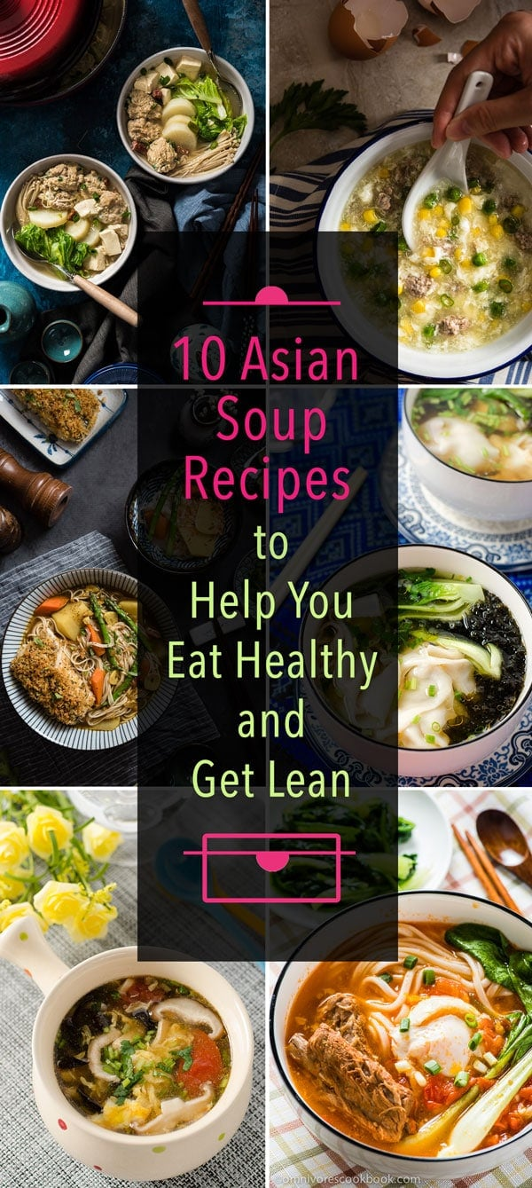 10 Asian soup recipes to help you eat healthy and get lean | omnivorescookbook.com