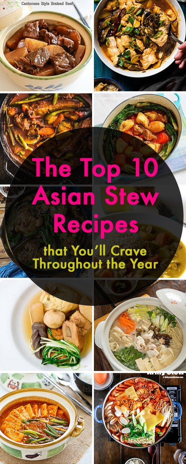 The top 10 Asian Stew Recipes that You'll Crave Throughout the Year
