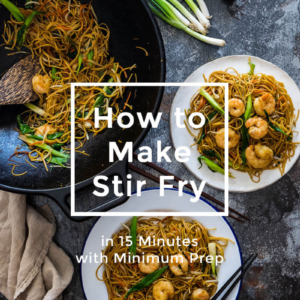 Introducing the ultimate stir fry formula and how to make stir fry in 15 minutes with minimum prep.