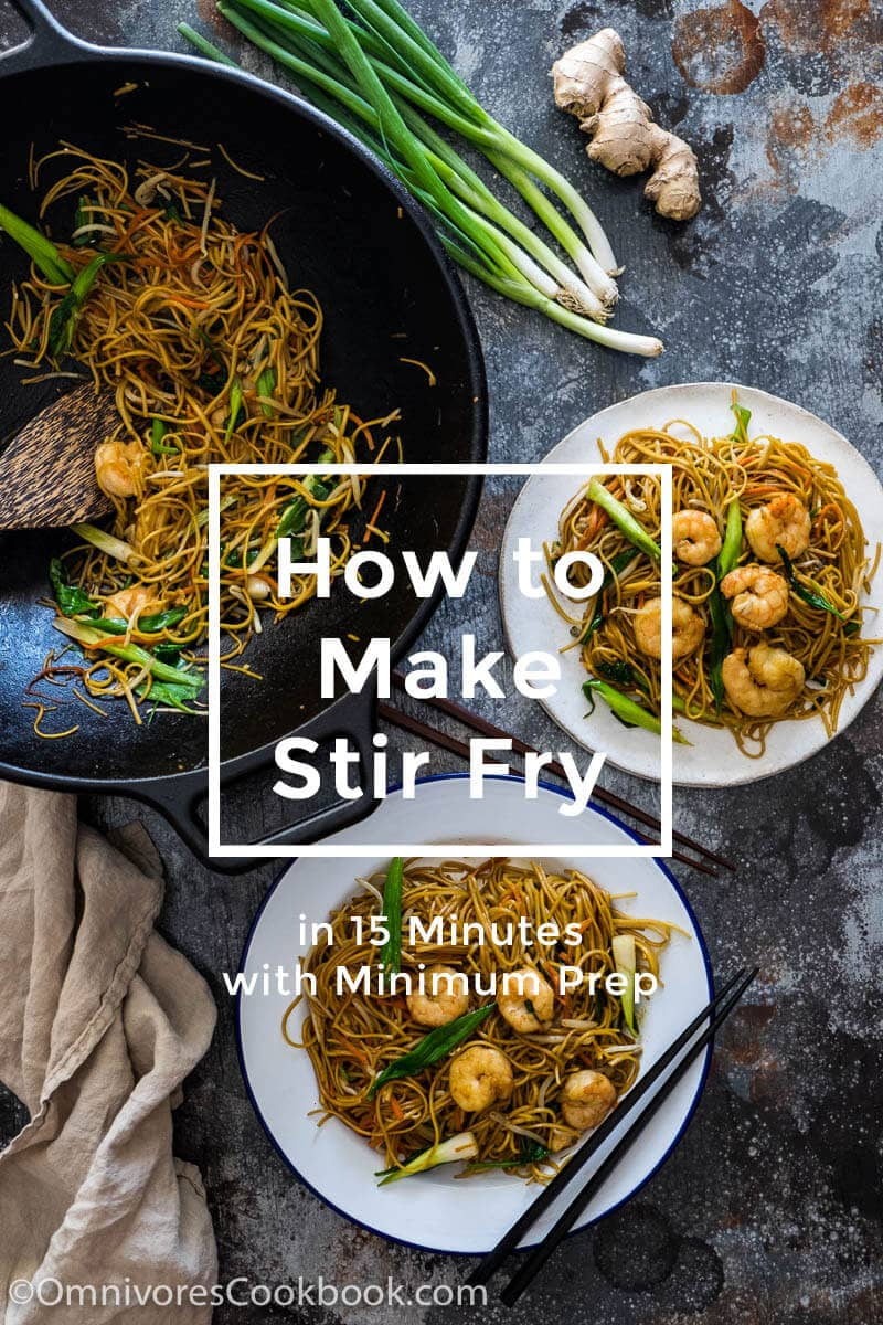 Introducing the ultimate stir fry formula and how to make stir fry in 15 minutes with minimum prep. It applies to any Chinese stir fry and other Asian stir fry recipes.