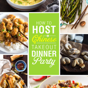 How to Host a Chinese Takeout Dinner Party | Chinese Food | Takeout | Party | Asian Food | Recipes | Ideas | How-to | Fried Rice | Chicken | Beef | Soup