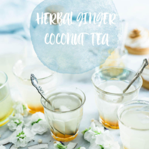 Herbal Ginger Coconut Tea | Recipes | For Weight Loss | Remedies | Blends | Weightloss | Detox | Chinese | For Skin | Summer | Indigestion |