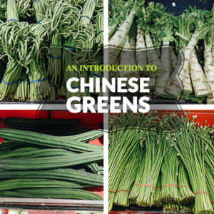 An Introduction to Chinese Greens