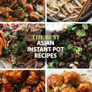 The Best Asian Instant Pot Recipes - Need a healthy and delicious meal fast? These Instant Pot recipes are sure to satisfy your cravings for Asian cuisine!