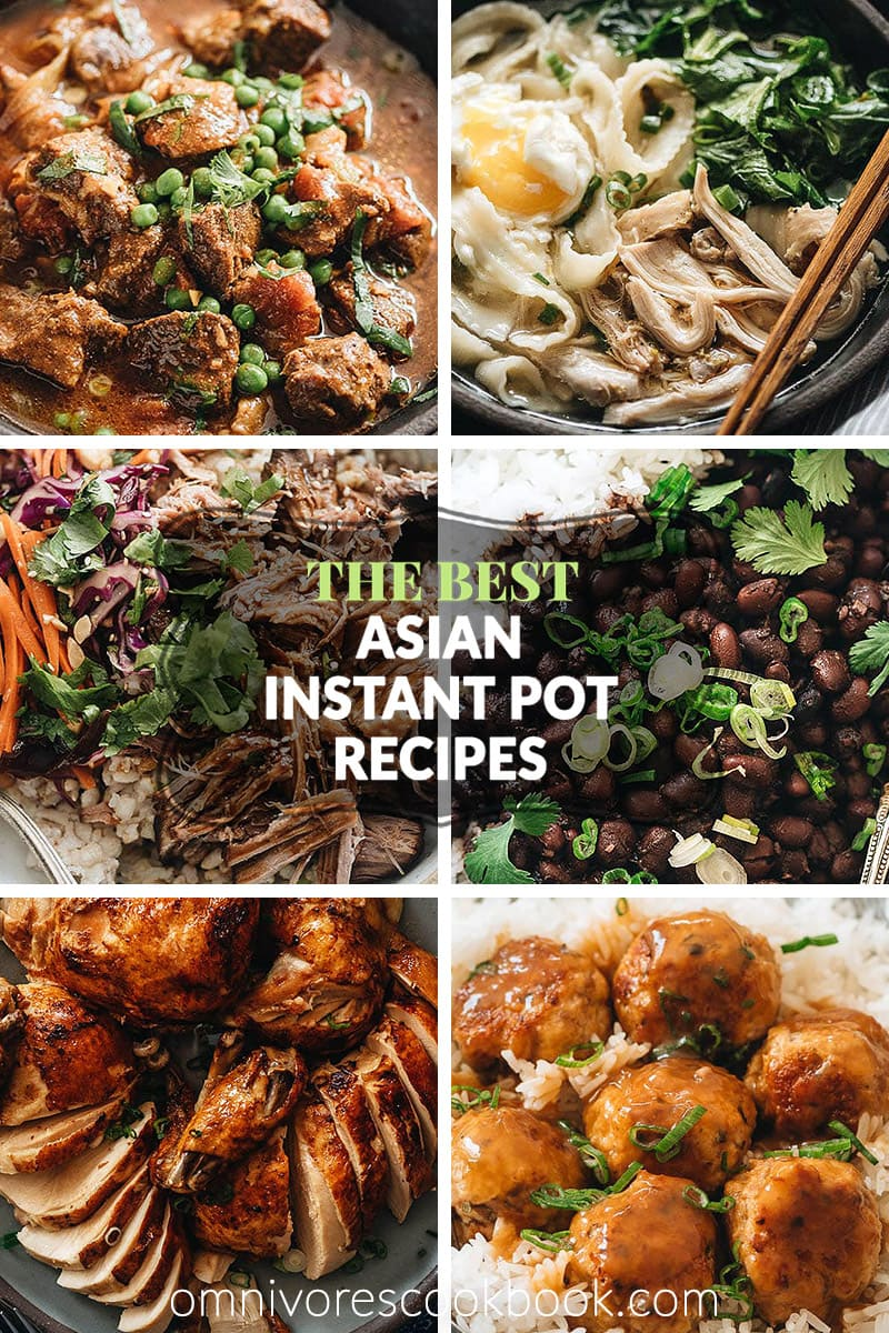 The Best Asian Instant Pot Recipes Omnivore S Cookbook