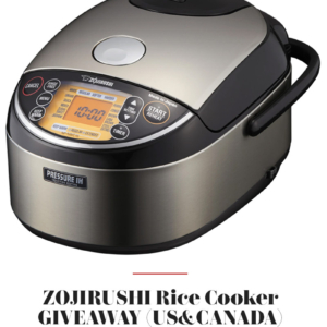 Zojirushi Premium Rice Cooker Giveaway (US & Canada Only)
