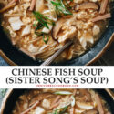 This centuries-old Chinese fish soup is so rich with flavor and history that it's a national treasure and tastes just as addictive as hot and sour soup.